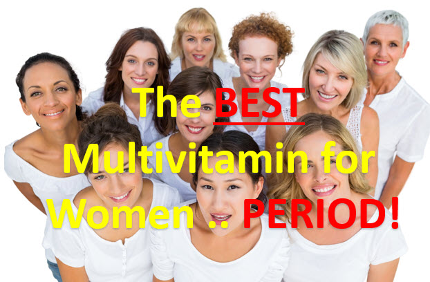 The Best Multivitamins for Women … Period