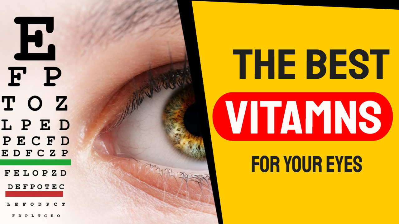 The Best Vitamins for your Eyes