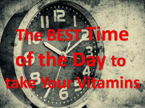 The Best Time of the Day to take your Vitamins