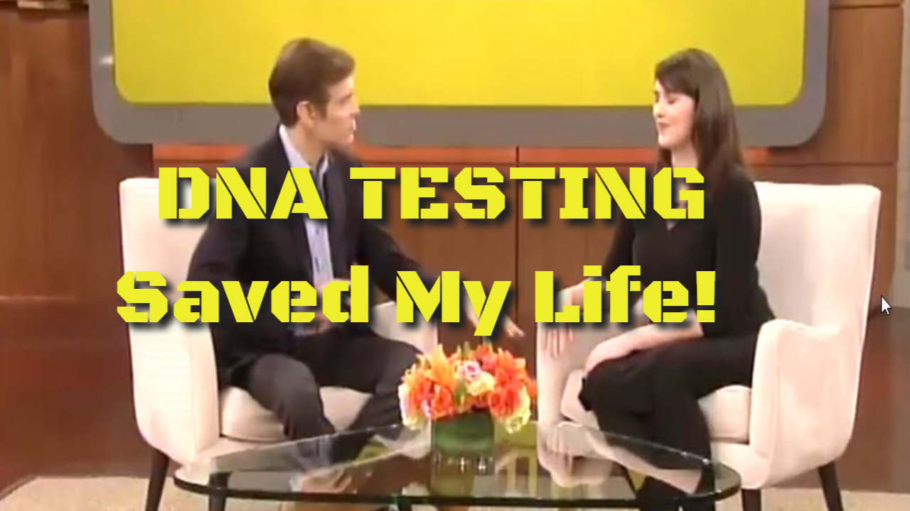 How Genetic DNA Testing Saved My Life