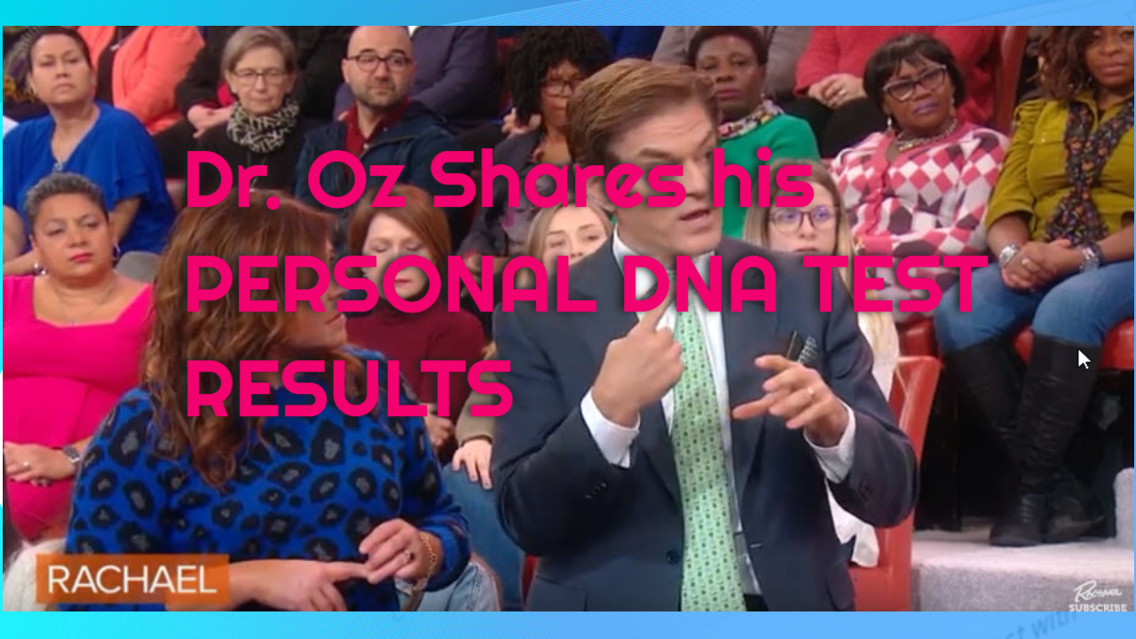 Dr. Oz Shares His Personal DNA Health Test Results